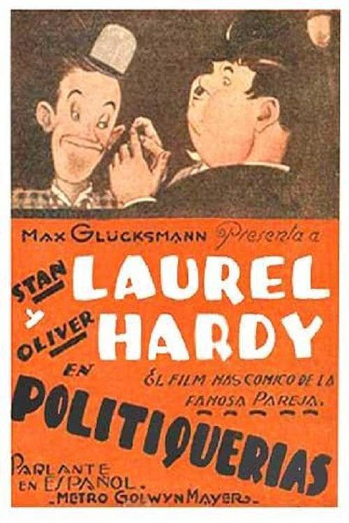 """Poster for the movie """"Politiquerías"""""""