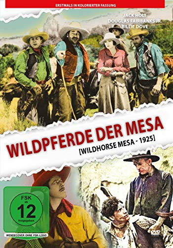Wildpferde der Mesa (1925) – in kolorierter Fassung: Amazon.de: JackHolt, NoahBeery, BillieDove, DouglasFairbanks Jr., GeorgeMagrill, George Irving, EdithMurgatroyd, BernardSiegel, George B.Seitz, JackHolt, NoahBeery: DVD & Blu-ray